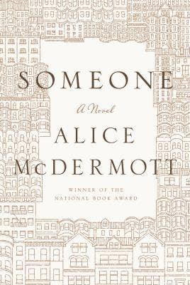 """<a href=""""http://www.amazon.com/Someone-Novel-Alice-McDermott/dp/0374281092/ref=sr_1_1?s=books&ie=UTF8&qid=1387480010&sr=1-1&keywords=someone+alice+mcdermott"""">Amazon.com</a>"""