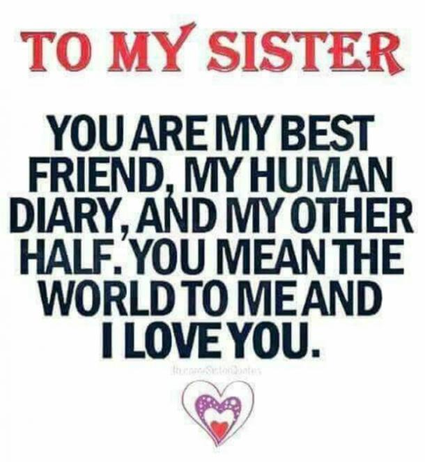 I Love My Sister Quotes 20 Best Sister Quotes To Describe Your Unbreakable Bond | YourTango I Love My Sister Quotes