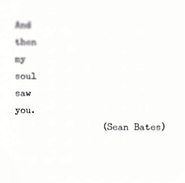 Beau Sean Bates Instagram Poet Love Poems Love Quotes. U201c