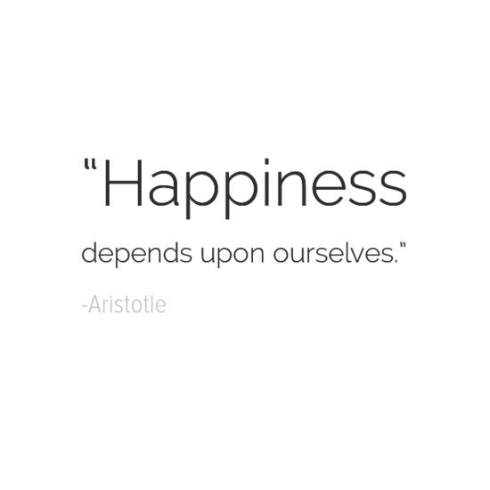 أرسطو جعل اقتباسات السعادة الخاصة بك