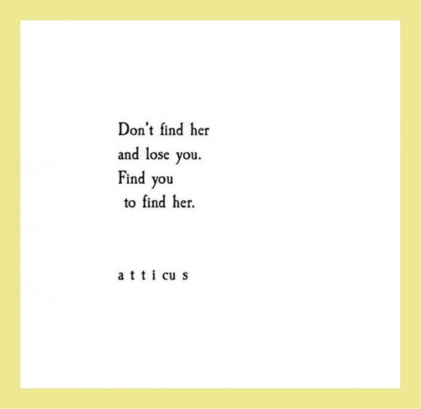 Don't find her and lose you. Find you to find her.