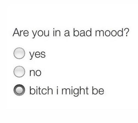 Bad Mood Quote