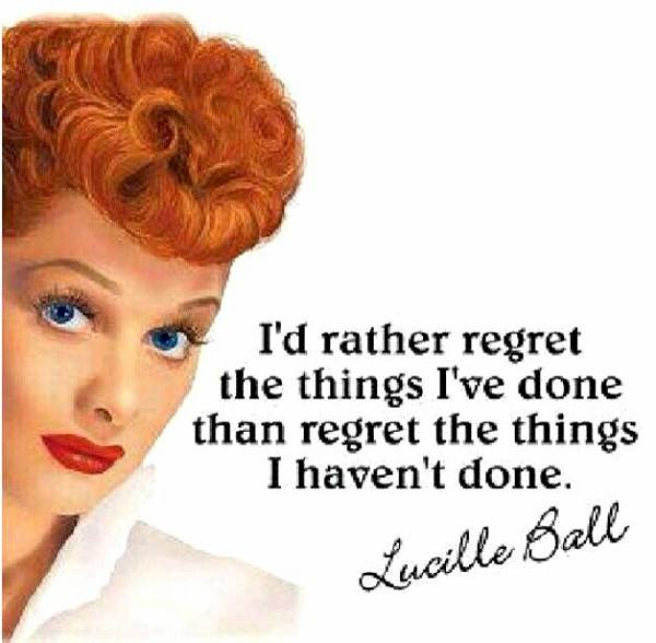 lucille ball Inspiring Quote About Life