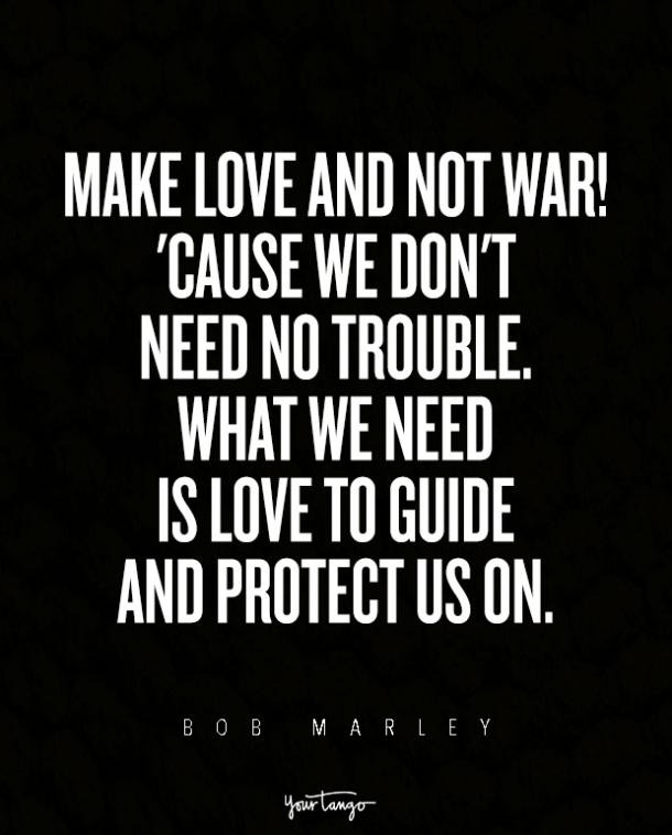 The 60 BEST Bob Marley Quotes About Love And Heartbreak YourTango Interesting Rastafarian Quotes About Love