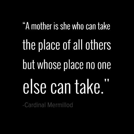 Cardinal Mermillod mothers day quotes