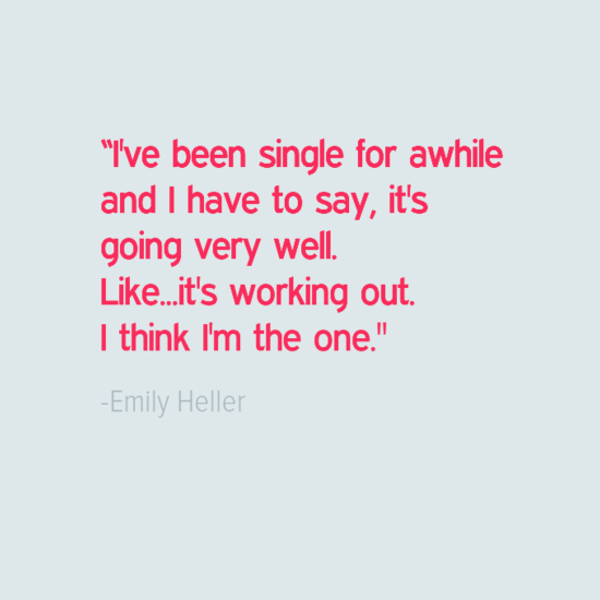 emily heiler quote about being single