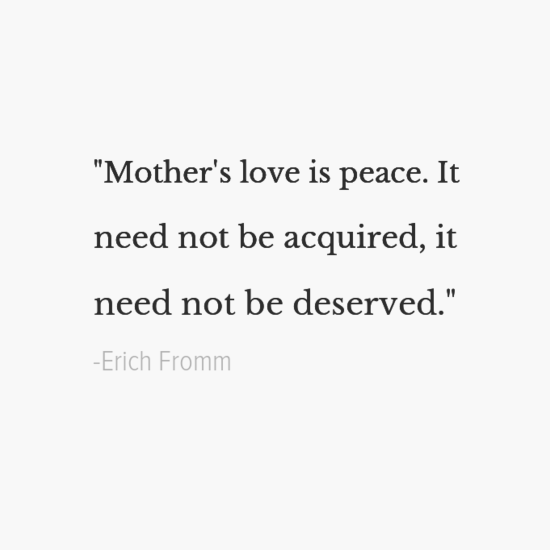 Erich Fromm mothers day quotes