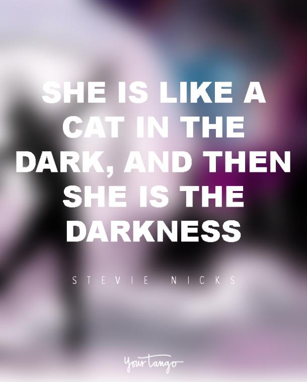 stevie nicks sexy woman quotes