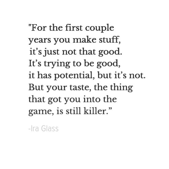 Ira Glass inspirational quotes