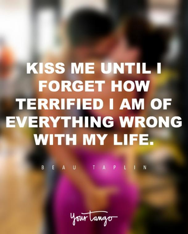 Beau Taplin kiss quotes about kissing