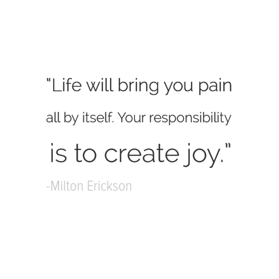 Milton Erickson happiness quotes