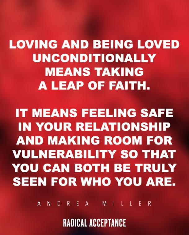 12 Unconditional Love Quotes On Why Radical Acceptance Matters