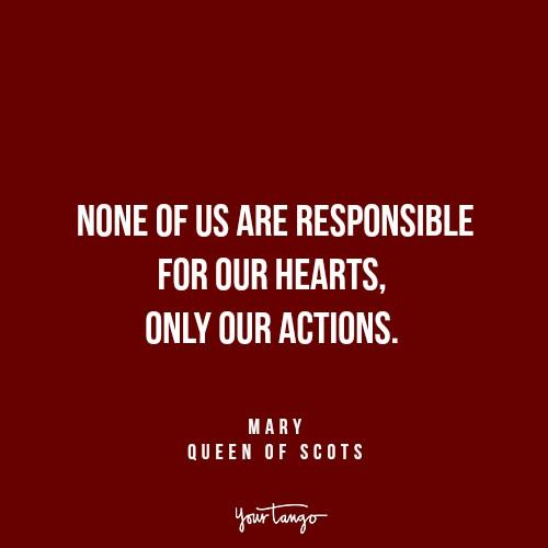 emotions Mary Queen of Scots Reign quotes