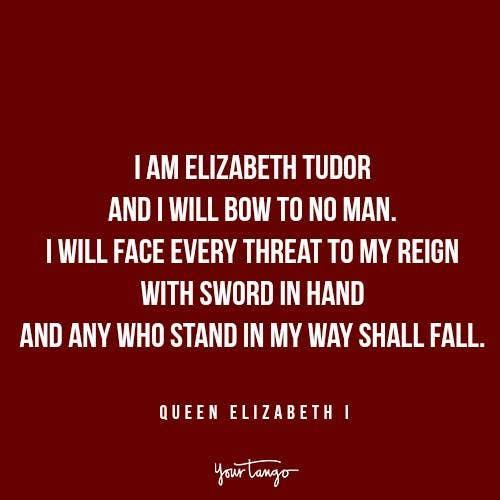Queen Elizabeth I quotes Reign