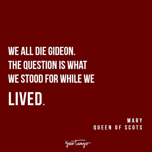 Reign Mary Queen of Scots quotes