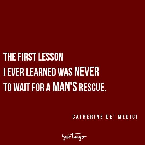 Reign Quote Catherine de Medici strong women