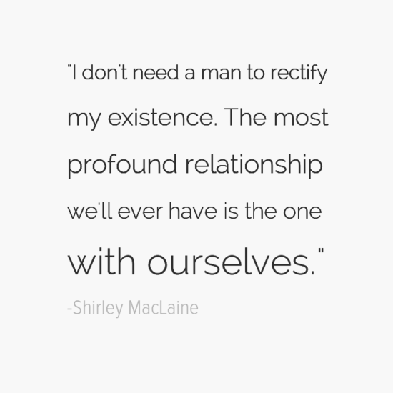 shirley maclaine quote about being single