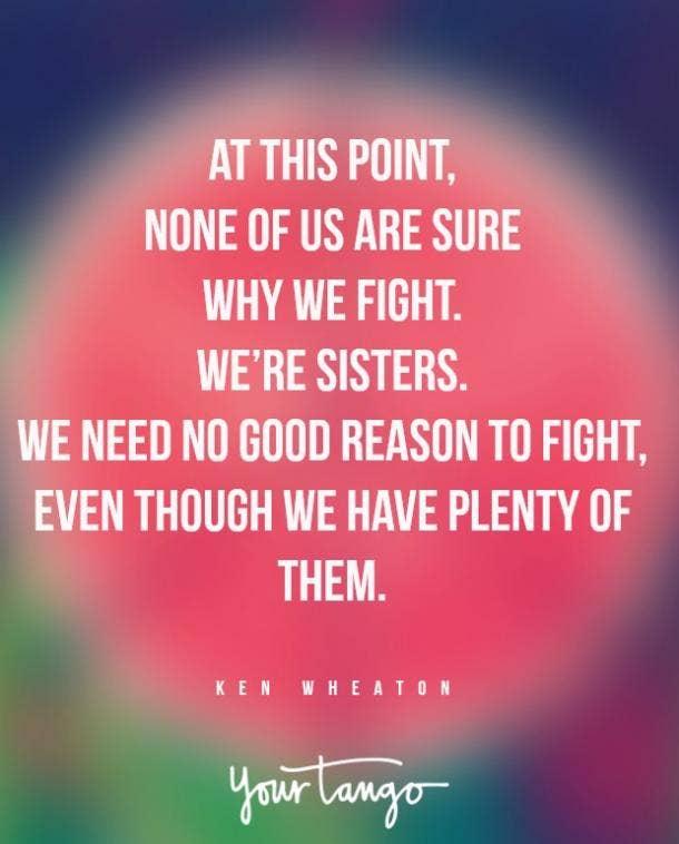 ken wheaton sister fight quote