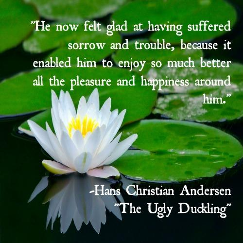 Hans Christian Andersen Ugly Duckling inspirational quotes
