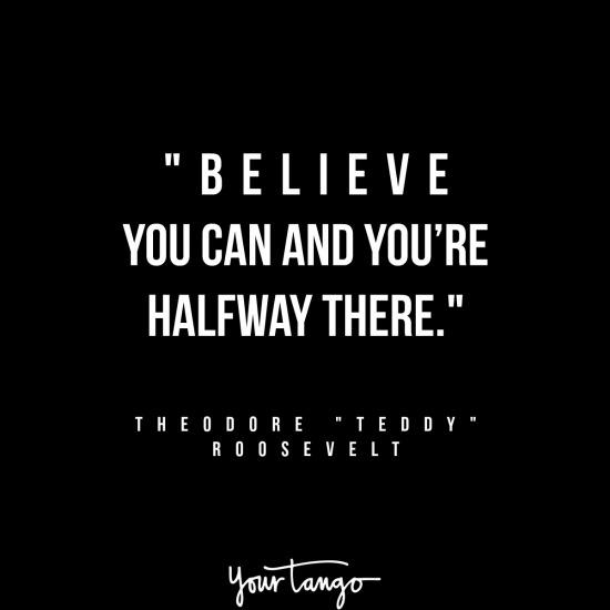 Theodore Teddy Roosevelt inspirational president quotes