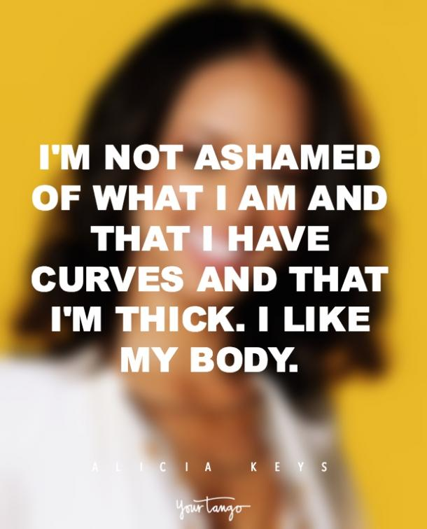 Alicia Keys Confident With Your Body Quotes
