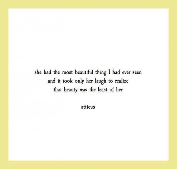 16 Life Love Quotes From Mysterious Internet Poet Atticus Yourtango