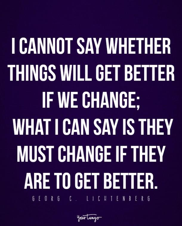 The 15 Best Inspirational Quotes About Change (And How To ...