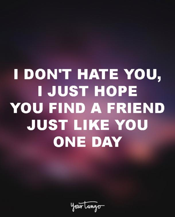 Image of: Ang Yourtango 15 Quotes To Dedicate To Your Soulsucking Exbest Friend Yourtango