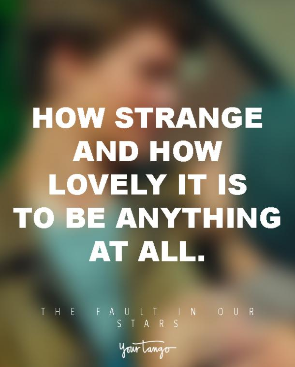 20 Fault In Our Stars Quotes That Remind Us Whats Important Yourtango