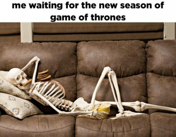 Waiting for Game of Thrones meme