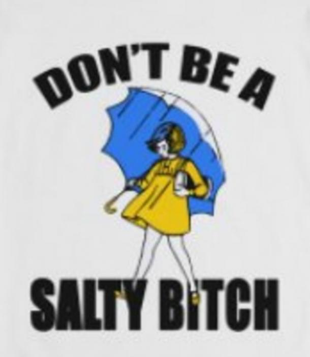 What Does Salty Mean 12 Funny Memes To Use When Youre Feeling