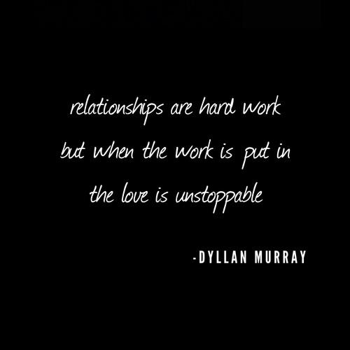 Dyllan Murray stay together quotes