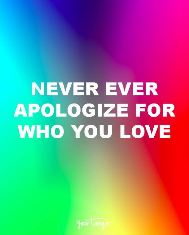 never apologize lgbt quotes love