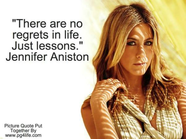 jennifer aniston Inspiring Quote About Life