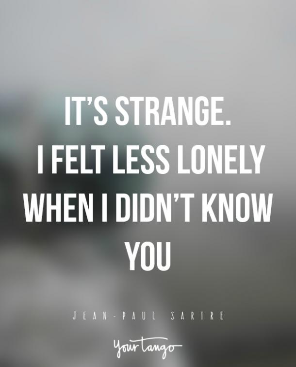25 Sad Quotes That Perfectly Describe How Loneliness Feels Yourtango