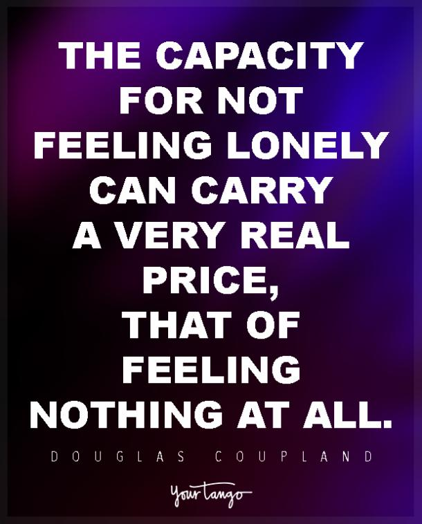 20 Quotes About Being Lonely For When You Re Feeling Depressed