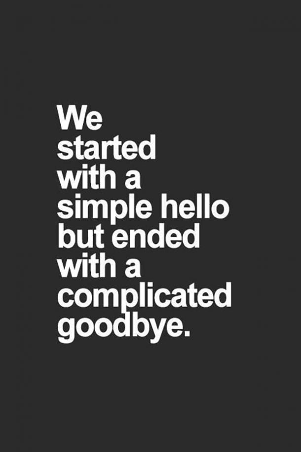 We started with a simple hello but ended with a complicated goodbye.