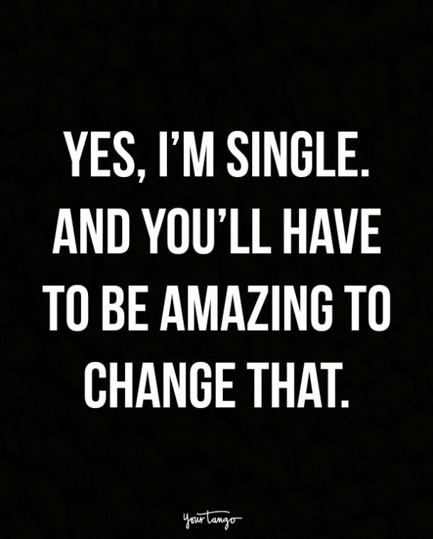 sassy quotes about being single