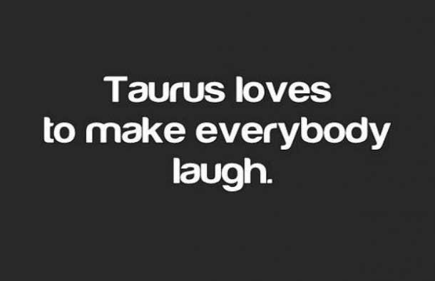Taurus humor