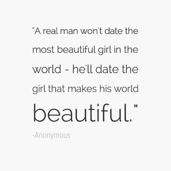 Quotes About Dating A Real Man