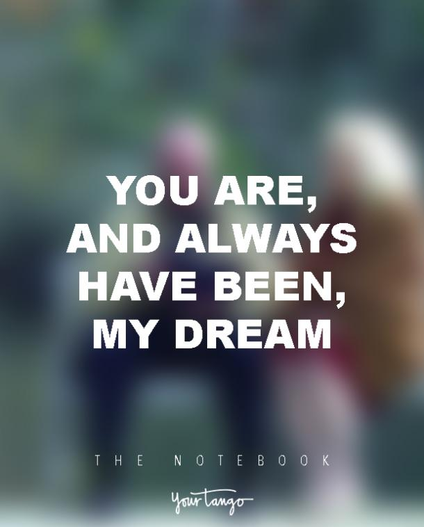 Quotes Notebook Awesome 18 Powerful 'the Notebook' Quotes For Every Romantic  Yourtango