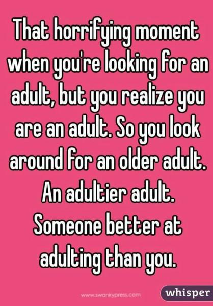 18 Funny Quotes To Prove Theres No Such Thing As Adulting Yourtango