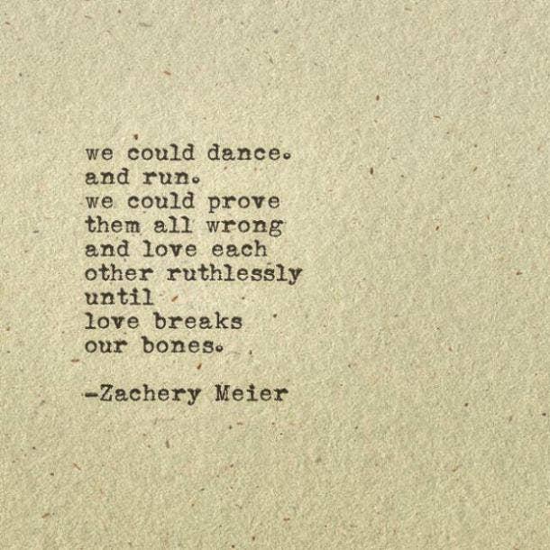 Zachery Meier Poet Quotes