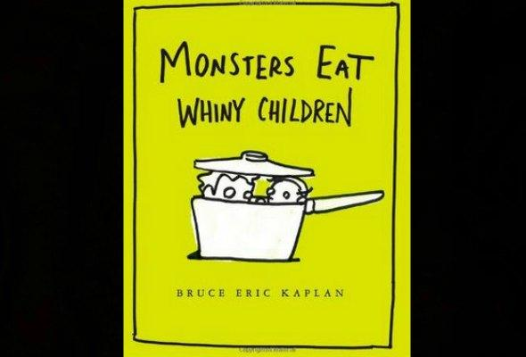 Monsters Eat Whiny Children book