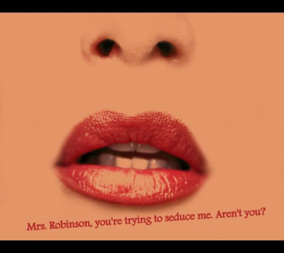 Mrs. Robinson love quote