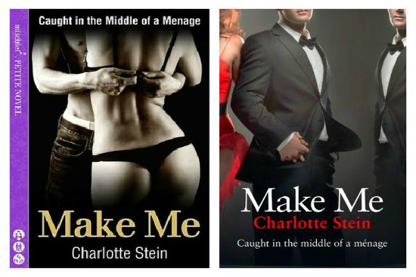 Make Me By Charlotte Stein