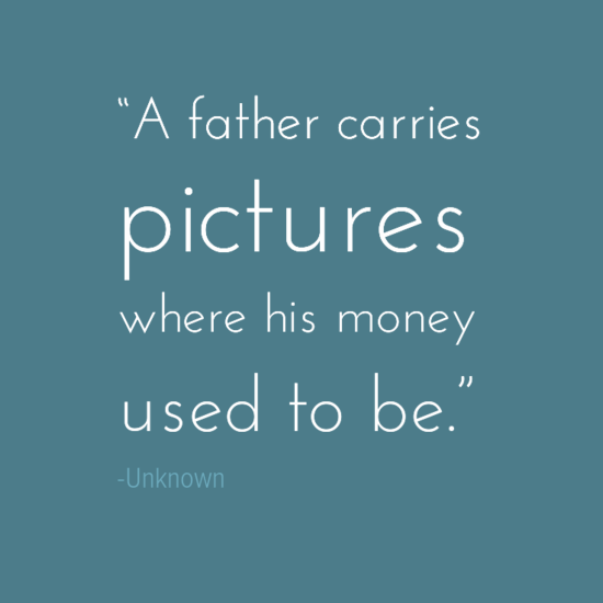 Money Pictures Inspirational Father's Day Dad Quotes