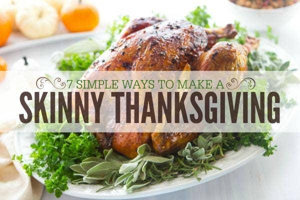 7 Skinny Ways To Eat Thanksgiving Dinner