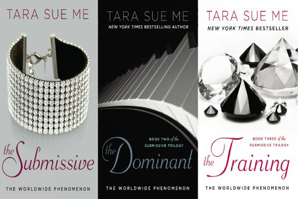 The Submissive Series by Tara Sue Me
