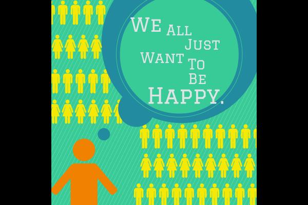 We all just want to be happy